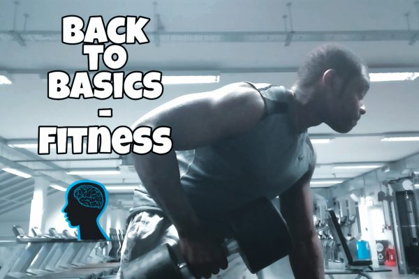Back to basics – Fitness