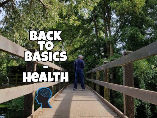 Back to basics – Health