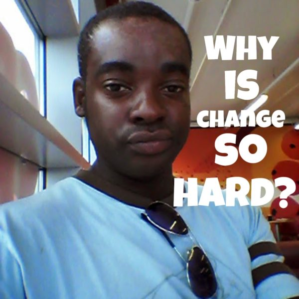 Why is change so hard:  in 3 videos