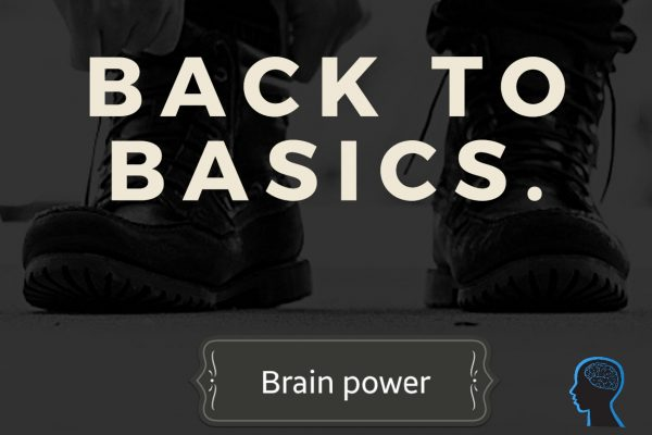 Back to basics – Brain power