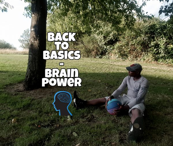 Back to basics – Brain power